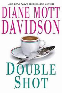 Double Shot (A Goldy Bear Culinary Mystery, #12) by Diane ...