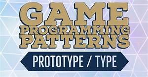 Prototype  U0026 Type Object Pattern