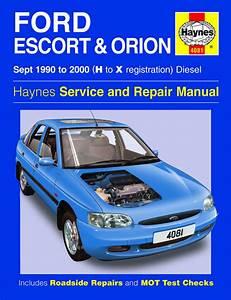 Haynes Manual Ford Escort  U0026 Orion Diesel  Sept 1990