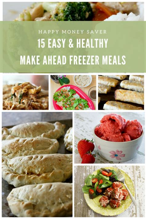easy meals to make 15 easy healthy freezer meals to make ahead add to your