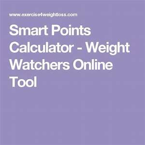 Smartpoints Weight Watchers Berechnen : the 25 best ideas about weight watchers points calculator ~ Themetempest.com Abrechnung