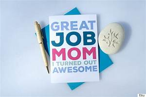 12 Mother's Day Cards For Cool Moms, Not Regular Moms ...