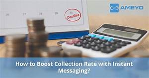 How To Boost Collection Rate With Instant Messaging