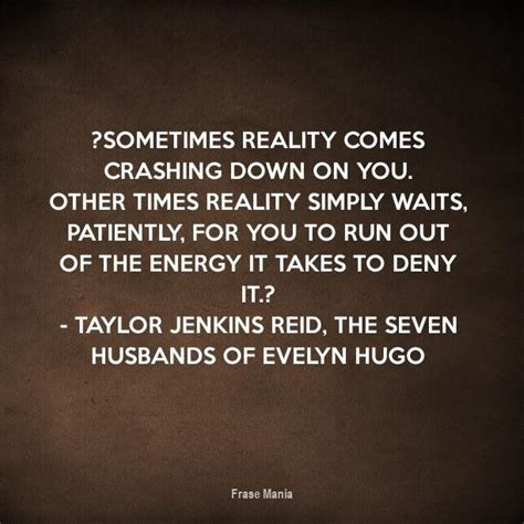 "Cartel para: ""Sometimes reality comes crashing down on you ..."