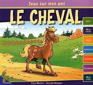 Pro Des Mots 508 : livre jeux sur mon ami le cheval quizz mots cach s points diff rences labyrinthes ~ Maxctalentgroup.com Avis de Voitures