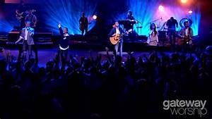 Forever Yours  Gateway Worship