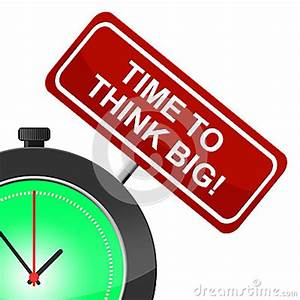 Think Big Indicates Contemplate Reflect And Reflecting ...