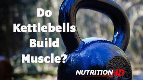 kettlebells muscle build building guide