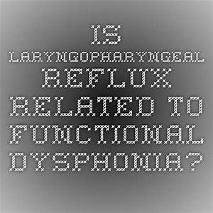 Is Laryngopharyngeal Reflux Related To Functional