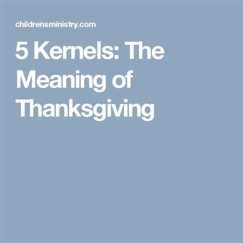 best 20 the meaning of thanksgiving ideas on festival meaning corn crop and