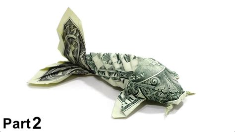 Origami Dollar Koi Fish Tutorial Won Park Part