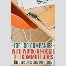 Top 100 Companies With Wah Telecommute Jobs That Are