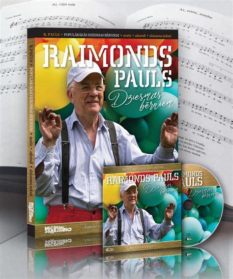 Raimonds Pauls 100 populārākās dziesmas bērniem + CD ...