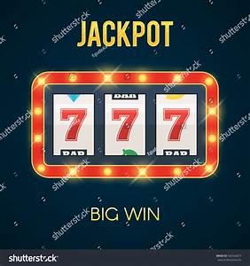 Lucky Seven Jackpot On Slot Machine Stock Vector 542564677 ...