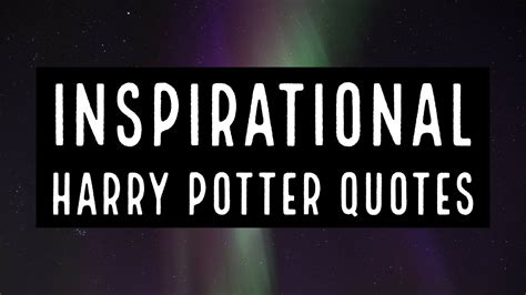 inspirational harry potter quotes youtube