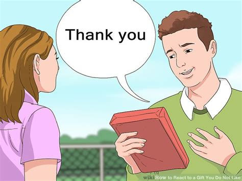 How To React To A Gift You Do Not Like (with Pictures) Wikihow