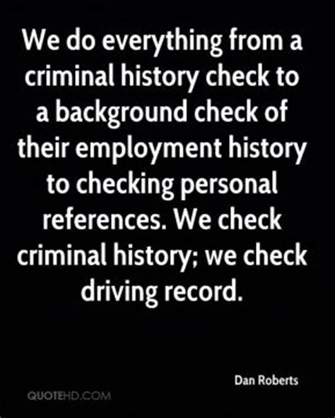 Background Check Criminal History Record Top Background Dan Quotes Quotehd