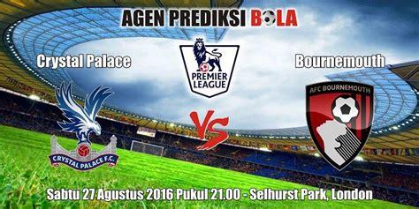 Prediksi Bola Crystal Palace vs Bournemouth 27 Agustus ...