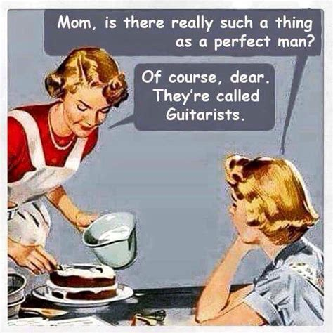 Perfect Guy Meme - 93 best funny guitar humor images on pinterest funny stuff guitar quotes and guitar rack