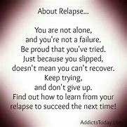 Image result for copy free images quotes about relapse not part of recovery