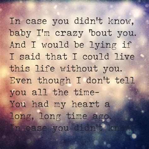 Brett Young; In Case You Didn't Know  Quotes Pinterest