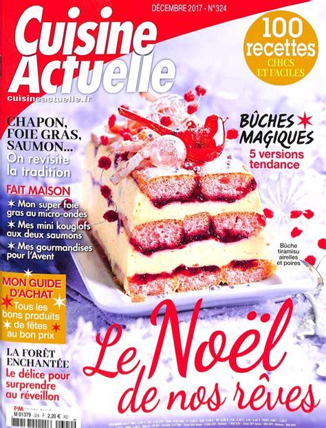 cuisine actuelle abonnement cuisine actuelle n 324 abonnement cuisine actuelle