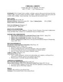 criminal justice resume objective exles chelsea green criminal justice resume