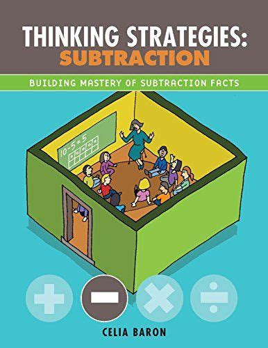 thinking strategies subtraction building mastery