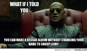 What If I Told You Meme Maker - what if i told you meme generator captionator
