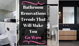 Bathroom renovation trends that will make you say wow for Going to the bathroom alot