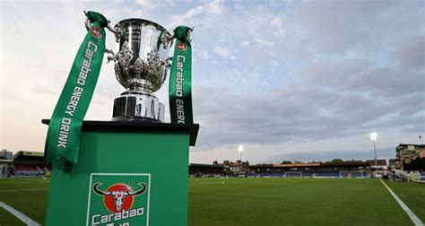 Carabao Cup fourth round draw details | Top Indi News