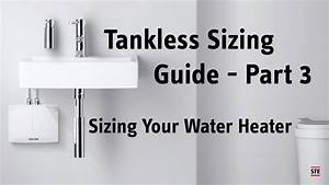 Water Heater Size Chart Tankless Sizing Guide Part 3 Sizing Your Water Heater
