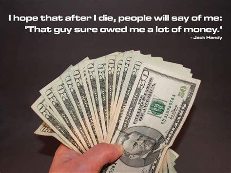 Owe Money Quotes. Quotesgram