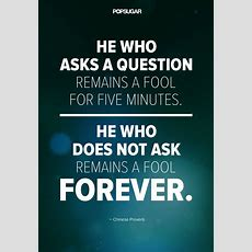 Don't Be Afraid To Ask Questions  39 Powerful Quotes That Will Change The Way You Live And