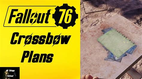 fallout  crossbow plans location youtube