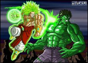Broly VS Hulk by DBZwarrior on DeviantArt
