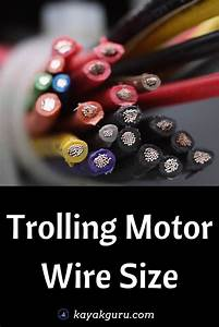 Trolling Motor Wire Size  What Gauge Is Best   12 And 24