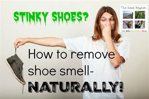 stinky shoes how to remove shoe smell naturally the