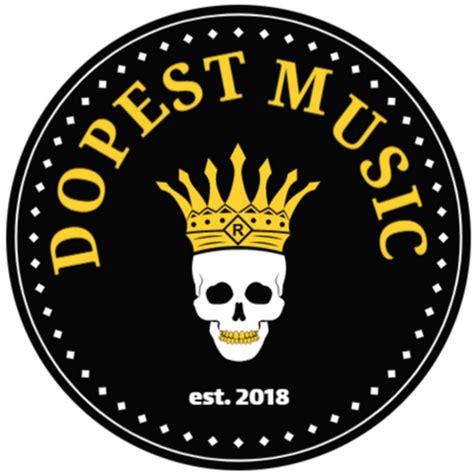 Dopest Music Youtube