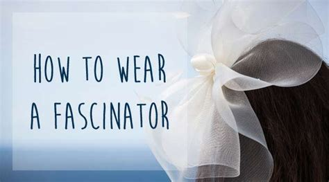 wear  wedding fascinator