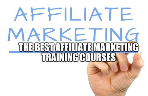 best marketing courses the best affiliate marketing courses of 2019