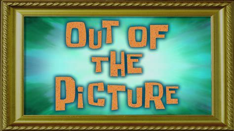Out Of The Picture Spongebob Squarepants Nickelodeon