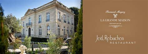 la grande maison cassel la grande maison 224 bordeaux luxe et volupt 233 avec robuchon et magrez