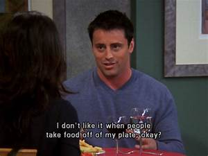 35 Funny Quotes... Joey Food Quotes