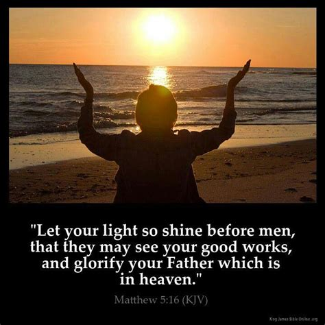 Let Your Light So Shine Kjv by Pin By Louis Buys On Food For The Soul