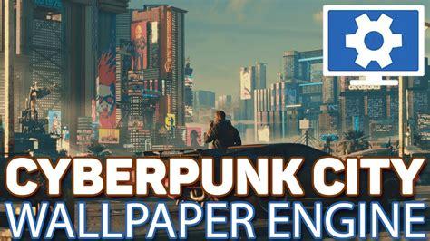 wallpaper engine cyberpunk  city kfps blade