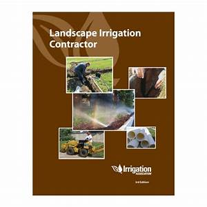 Landscape Irrigation Contractor Workbook  3rd Ed   Builder