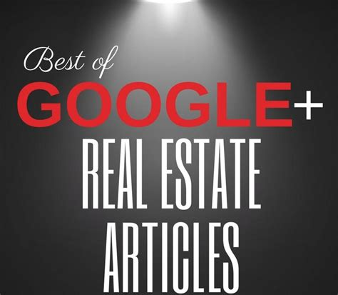 Best Google+ Real Estate Articles July 2017