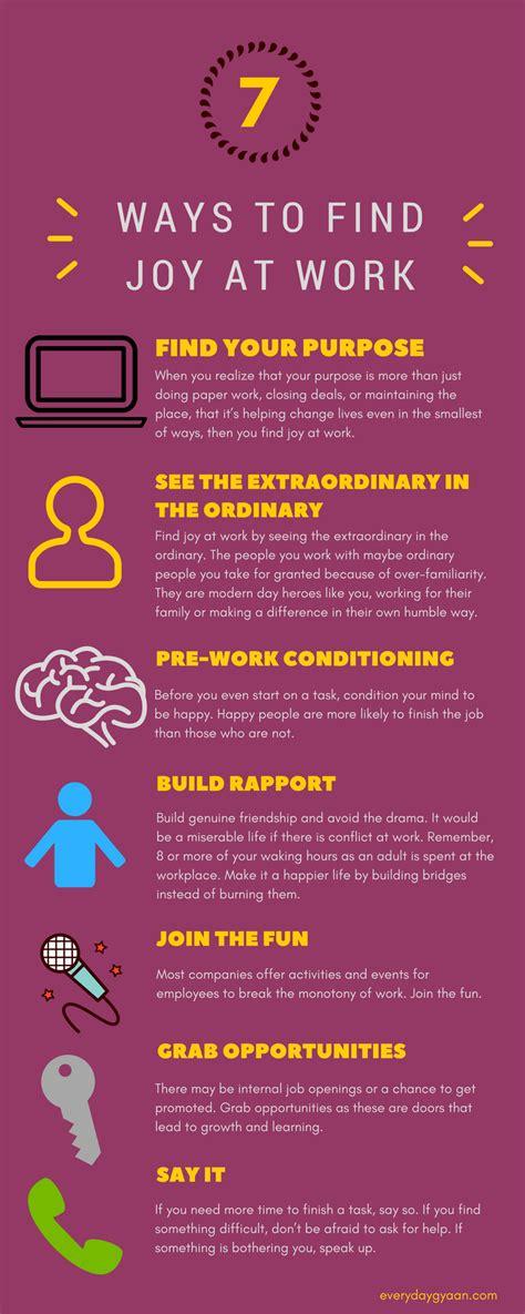 7 Ways To Find Joy At Work  Everyday Gyaan