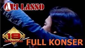 """LIVE """" ARI LASSO """" DENGAN SEPENUH HATI BERNYANYI .. (LIVE ..."""